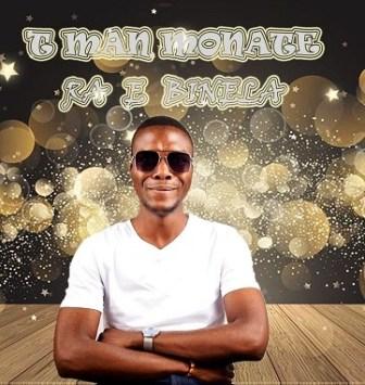 T-Man Monate – Ra e Binela Fakaza Download