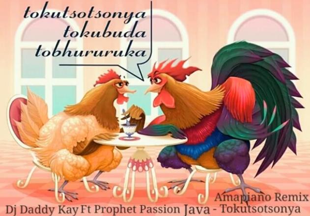 Dj Daddy Kay – Tokutsotsonya Amapiano Ft. Prophet Passion Java mp3 download