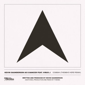Kevin Saunderson, E-Dancer & Virus J – Oombah (THEMBA's Herd Extended Remix) mp3 download