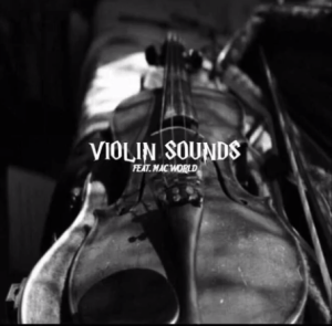 Mac World – Violin Sounds Mp3 Download