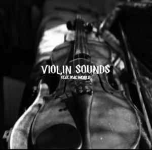 Mac World – Violin Sounds Mp3 Download