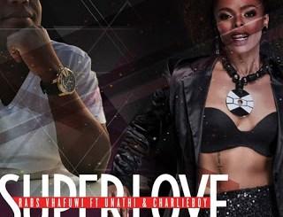 Rabs Vhafuwi – Super Love Ft. Unathi & CharlieBoy mp3 download