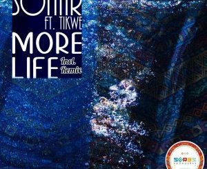 Sonar – More Life Ft. Tikwe mp3 download