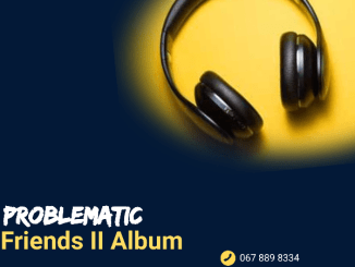 Album: Team Toxicated Keys – Problematic Friends II Mp3 Download Zip