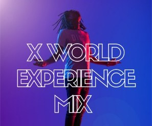 XtetiQsoul – X World Experience Mix 2020 mp3 download