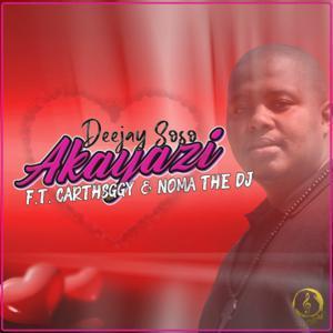 Deejay Soso – Akayazi Ft. CarthSGGY & Noma The DJ mp3 download