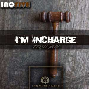 InQfive – I'm Incharge (Tech Mix) mp3 download