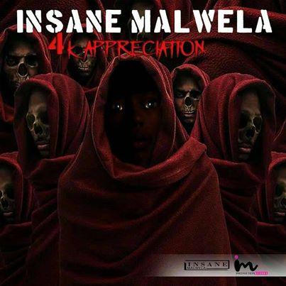 Insane Malwela – 4k Appreciation Mix mp3 download