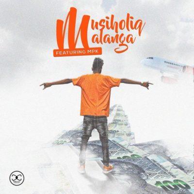 MusiholiQ – Malanga Ft. MPK Mp3 Download Fakaza