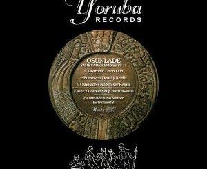 Osunlade – Same Same Remixes, Pt. 2 zip download