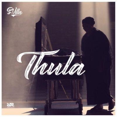 S.Villa – Thula Mp3 Download