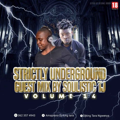 Soulistic TJ – Strickly King Tara Underground MusiQ Vol. 14 (Guest Mix) mp3 download