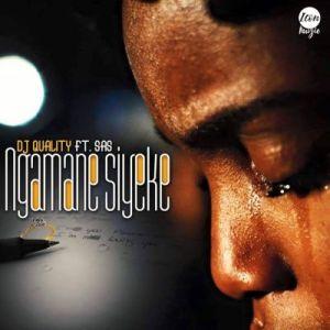 Dj Quality Ngamane Syeke Mp3 Download