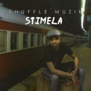 Album: Shuffle Muzik – Stimela zip download