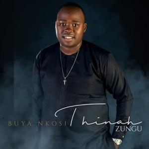 Thinah Zungu – Wavuka Ngosuku Lwesithathu mp3 download