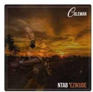 Coleman Ntab'ekizude Video Download