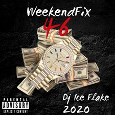Dj Ice Flake WeekendFix 46 Mp3 Download