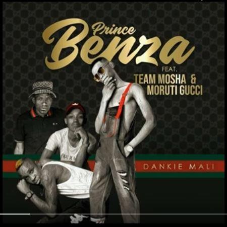 Prince Benza – Dankie Mali Ft. Team Mosha and Moruti Gucci Mp3 Download Fakaza