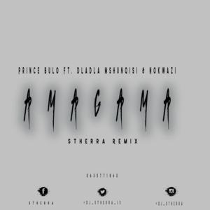 Prince Bulo Amagama (DJ Stherra Remix) Mp3 Download