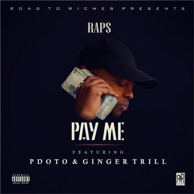 Raps Pay Me Mp3 Download