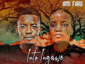 Sun-El Musician – Into Ingawe Ft. Ami Faku Mp3 Download Fakaza