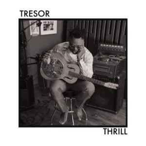 TRESOR Thrill Mp3 Download