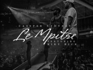 Cassper Nyovest Le Mpitse Mp3 Download