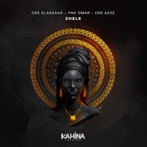 Cee ElAssaad, FNX Omar & Idd Aziz Zhele Mp3 Download