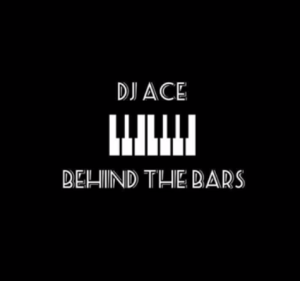 DJ Ace Behind the bars Mp3 Download