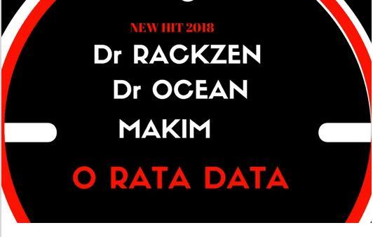 Dr Rackzen, Dr Ocean & Makim – Orata Data Fakaza Mp3 Download