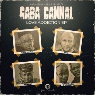 Download Gaba Cannal Love Addiction Ep Fakaza