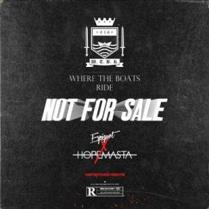 HopeMasta & Espiquet Not For Sale Mp3 Download