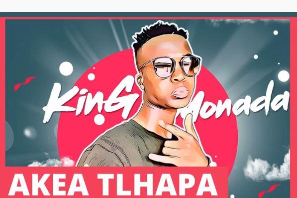 King Monada – Ake Tlhapa Ft. Dr Rackzen & Morosto