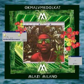 OkMalumKoolkat Gqi! Mp3 Download