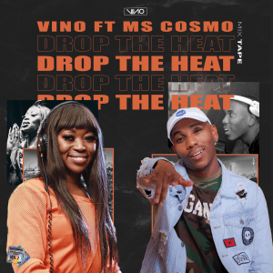 DJ Vino Drop The Heat Mp3 Fakaza Download