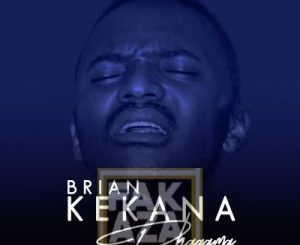 DOWNLOAD Brian Kekana Phagama Mp3