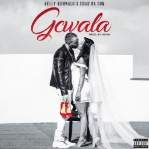 Chad Da Don & Kelly Khumalo Gcwala Mp3 Fakaza Download