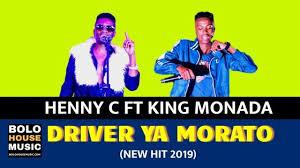 King Monada – Driver Ya Marato ft Henny C mp3 download