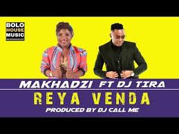 Makhadzi - Reya Venda ft Dj Tira mp3 download