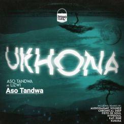 Aso Tandwa Ukhona Mp3 Fakaza Download
