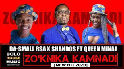 Da-Small RSA x Shandos – Zo'knika Kamnadi ft Queen Minaj mp3 download