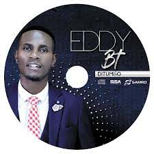 ALBUM : Eddy BT – Ditumiso Zip download