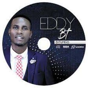 ALBUM : Eddy BT – Ditumiso Zip download