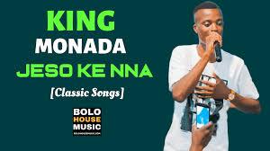King Monada – Jeso Ke Nna mp3 download