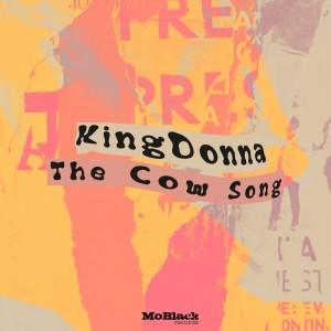 DOWNLOAD KingDonna The Cow Song Mp3