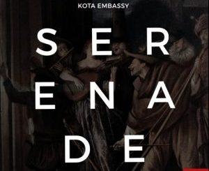 Kota Embassy Serenade EP Zip Fakaza Download