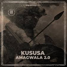 DOWNLOAD Kususa Amagwala 2.0 (Original Mix) Mp3