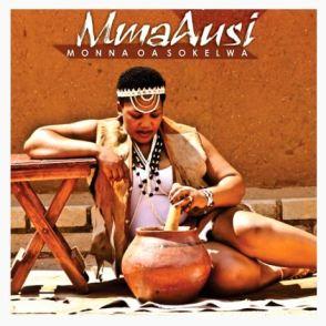 Mma Ausi Segonyana Mp3 Download