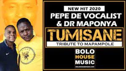 Pepe De Vocalist & Dr Maponya – Tumisane (Tribute To Mapampole) mp3 download