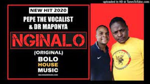 Pepe The Vocalist x Dr Maponya – Nginalo mp3 download